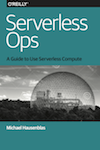 O'Reilly mini book: Serverless Ops