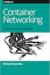 O'Reilly: Container Networking
