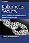 O'Reilly: Kubernetes Security